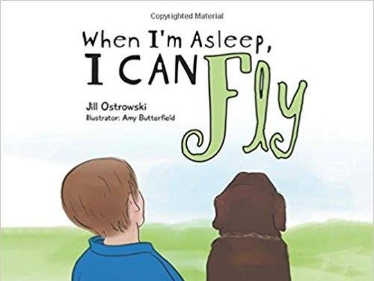"Jill Ostrowski's book, ""When I'm asleep, I can fly"" is about what she imagines her son dreams about."