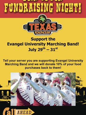 Fundraising nights for the Evangel Marching Band are July 29-31 at Texas Roadhouse.