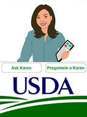 Ask Karen is the U.S. Department of Agriculture's Food Safety Inspection Service's live chatting tool.