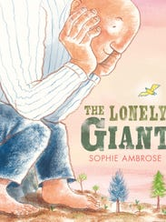 'The Lonely Giant' by Sophie Ambrose