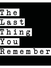 The Last Thing You Remember