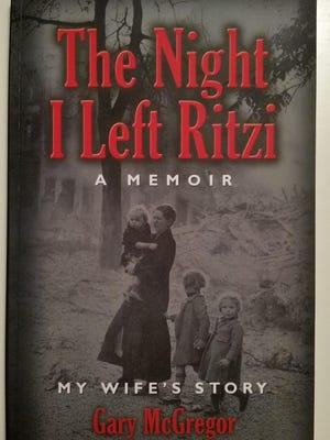 "Gary McGregor has published ""The Night I Left Ritzi."""