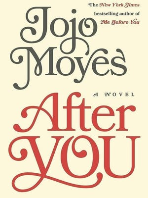 """""""After You"""" by Jojo Moyes."""