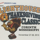 The third annual Lighthouse Thanksgiving Classic is set for Nov. 27-28