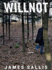 """Willnot"" book by James Sallis"