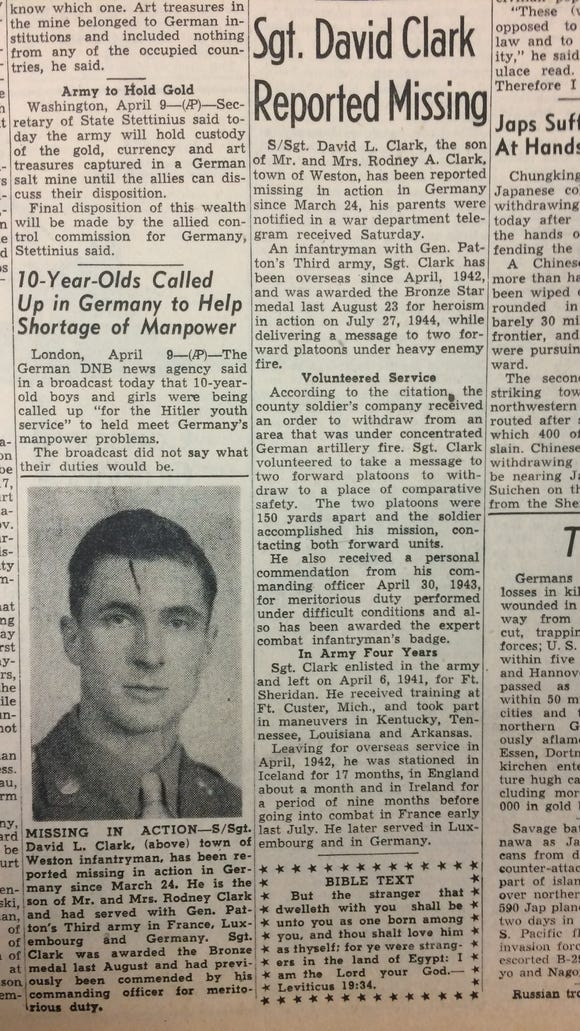 The news that Sgt. David Clark, of the town of Weston, was missing was reported in the Wausau newspaper on the same day that Pfc. Wayne Clark was killed.