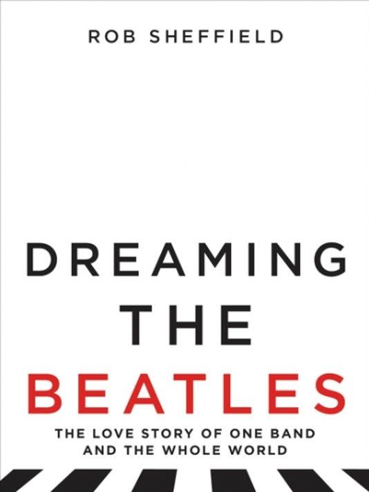 636368561064027093-Dreaming-the-Beatles.jpg