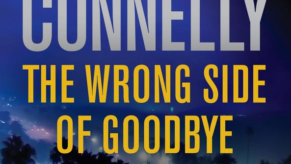 """""""The Wrong Side of Goodbye"""" is the latest Harry Bosch"""