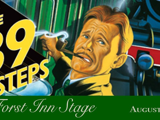 "Forst Inn Arts Collective presents the popular comedic mystery ""The 39 Steps"" Aug. 3-26 at the historic Forst Inn in Tisch Mills."