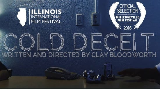 Cold Deceit - written and directed by Clay Bloodworth