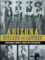 "Marshall Trimble's book, ""Arizona Outlaws and Lawmen."""
