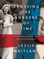 crossing-the-borders-of-time-leslie-maitland