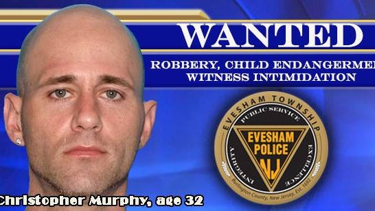 Christopher Murphy of Lumberton is wanted on multiple charges after allegedly threatening a loss prevention officer during a shoplifting incident at Kohl's in Evesham.