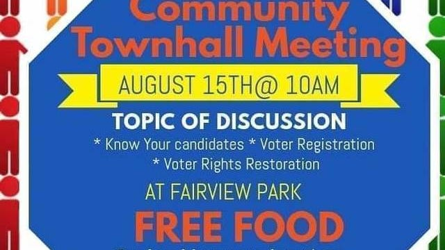 A community town hall will take place Saturday at Fairview Park starting at 10 a.m., and will include discussions by upcoming candidates regarding local government and ways the community can get involved.