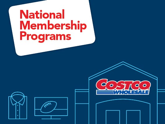 Become a Costco member and receive valuable coupons.