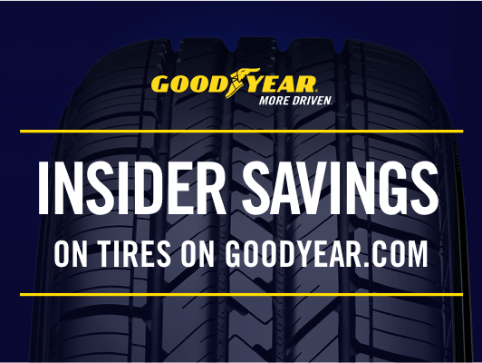 For a limited time, enjoy special savings on tires on Goodyear.com. Offer available until 12/31.