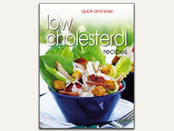 eCookbook: Quick and Easy Low Cholesterol