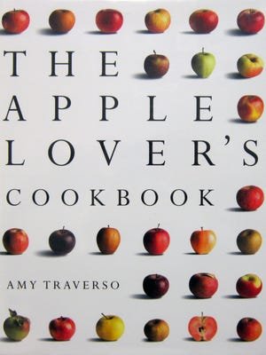 """The Apple Lover's Cookbook,"" by Amy Traverso"