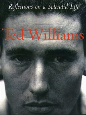 """Reflections on a Splendid Life,"" by Lawrence Baldassaro, explores the life of former slugger Ted Williams."