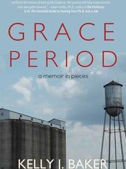 """""""Grace Period"""" by Kelly Baker."""