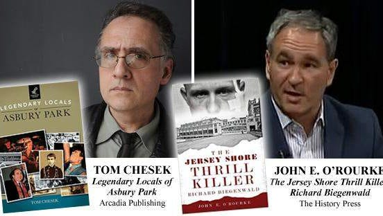 """Authors Tom Chesek and John E. O'Rourke visit River Road Books in Fair Haven on June 11, for a presentation under the theme """"Heroes and Villains of Asbury Park."""""""