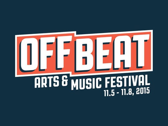 The Off Beat Arts & Music Festival will be a crawl-style