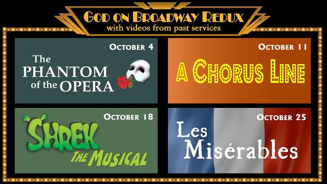 Asbury Memorial Church will present its popular annual God on Broadway series, which will take place virtually at 11:15 a.m. every Sunday this October.