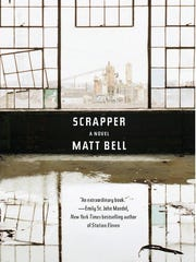 """Scrapper,"" Matt Bell, Soho Press"