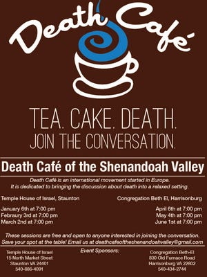 Death Cafe event planned for Staunton on the first Wednesday of the month in January, February and March.