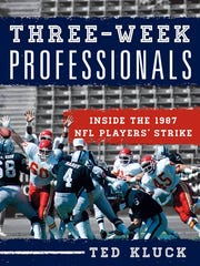 """Ted Kluck's latest book, """"Three-Week Professionals: Inside the 1987 NFL Players' Strike,"""" was released this August."""
