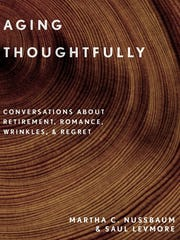 """Aging Thoughtfully: Conversations about Retirement,"