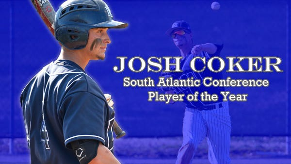 Murphy alum Josh Coker was named the South Atlantic Conference Baseball Player of the Year on Wednesday.