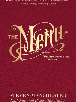 """The Menu"" is Somerset author Steven Manchester's latest novel."