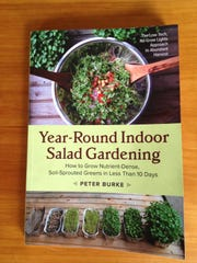 """Year-Round Indoor Salad Gardening"" is by Peter Burke"