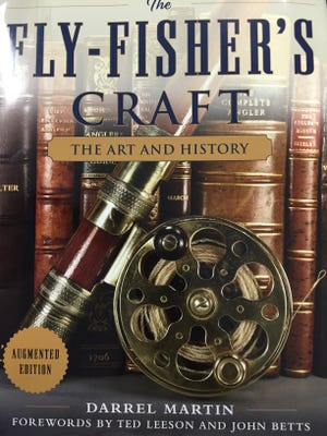 The Fly-Fisher's Craft by Darrel Martin, published by Skyhorse Publishing.