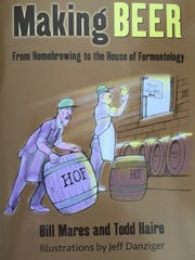 'Making Beer' is the third edition of a book by Bill Mares that was originally published in 1984. The new edition is co-written with Todd Haire.