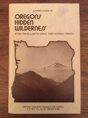 """Published in 1977, the book """"A Hiker's Guide to Oregon's Hidden Wilderness"""" was the first to highlight hikes in the Opal Creek and Battle Ax Mountain areas."""