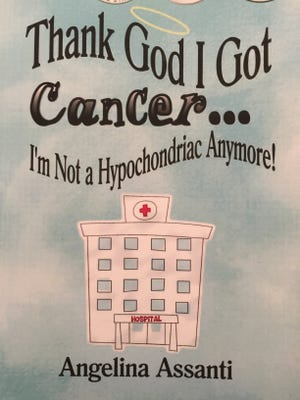 Why be so serious? Angelina Assanti's new book uses humor to deal with cancer and offers practical advice for cancer patients and their friends and family.