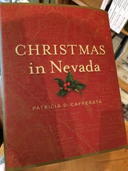 Christmas in Nevada is a collection of Christmas stories by everyone from Mark Twain to past governors.