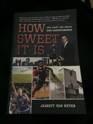 "Jarrett Van Meter's book ""How Sweet It Is"" follows three high school basketball teams through the 2015-16 season as they try to reach the goal of reaching the state tournament."