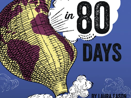 Around the World in 80 Days is set to perform Jan 22,