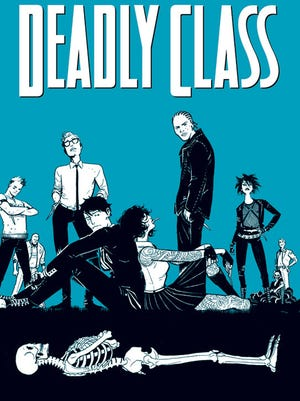 "A high school for teenage assassins is at the heart of Rick Remender's ""Deadly Class."""