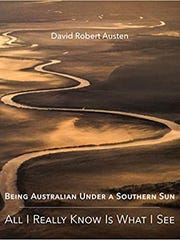 """Being Australian Under a Southern Sun"" by David Robert"