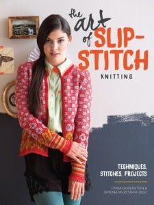 "Although I was not particularly attracted to the sweater on the cover, I discovered ""The art of slip-stitch knitting"" is really a terrific book."