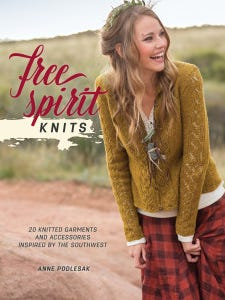 """""""Free Spirit Knits"""" is a new collection of designs inspired by the American Southwest from Alex Capshaw-Taylor."""