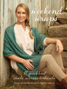 """""""Weekend Wraps"""" has a lot of stylish, useful patterns. Some will work for our knitting for food banks and soup kitchens."""