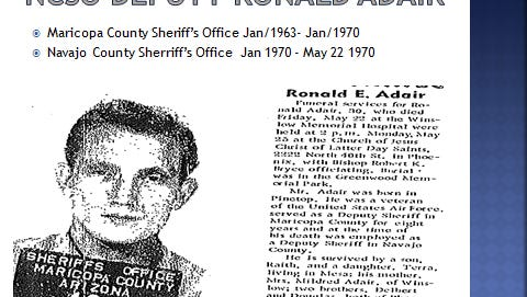 Deputy Ronald Adair will finally get his name on the Law Enforcement Officer's Memorial in Phoenix after 45 years.