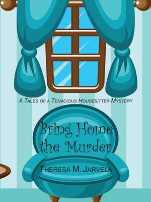 """""""Bring Home the Murder"""" is the latest book in the """"Housesitter"""" series."""