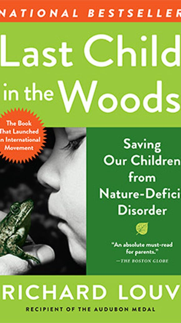 "In the book ""Last Child in the Woods,"" author Richard"