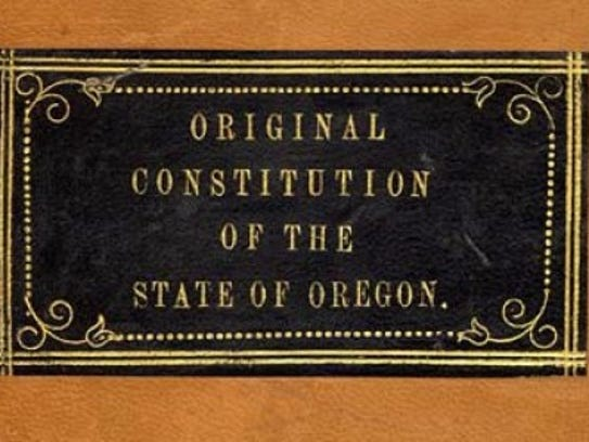 The newly restored Oregon State Constitution will be
